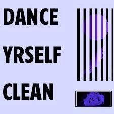 Dance Yerself Clean