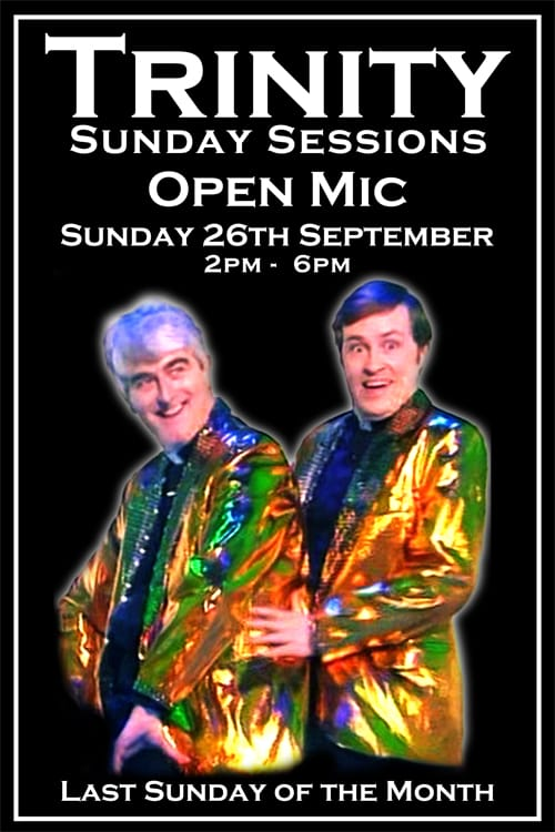 The Trinity Sunday Sessions Open Mic